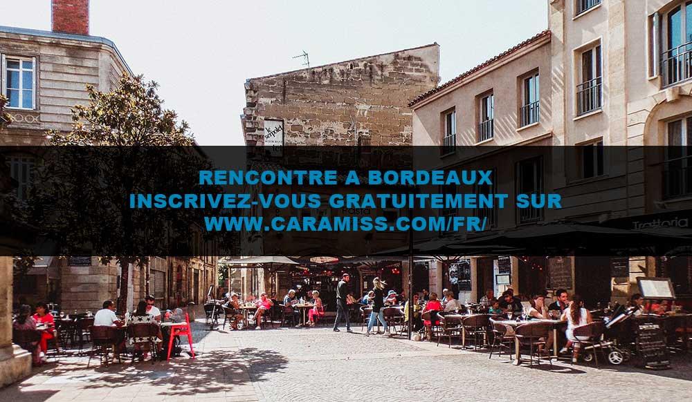 Rencontre à Bordeaux : tout est ici !