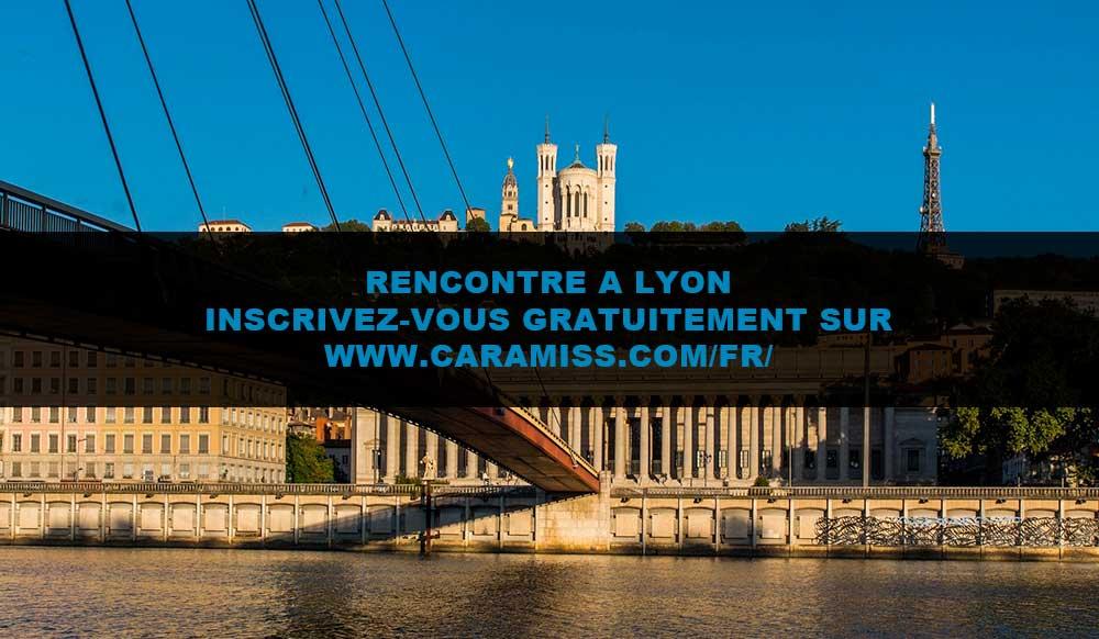 Rencontre à Lyon : tout est ici !