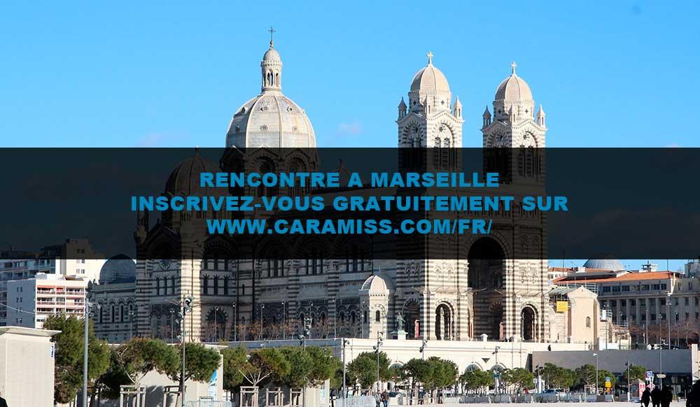Rencontre à Marseille : tout est ici !